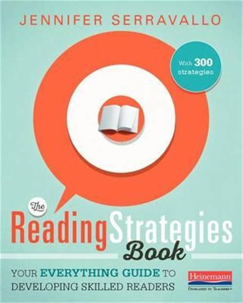 the writing strategies book your everything guide to developing skilled writers the reading strategies book serravallo