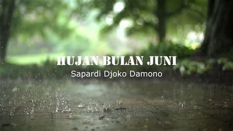 Hujan Di Bulan Juni Sapardi Djoko Damono musikalisasi puisi hujan bulan juni sapardi djoko damono chords chordify