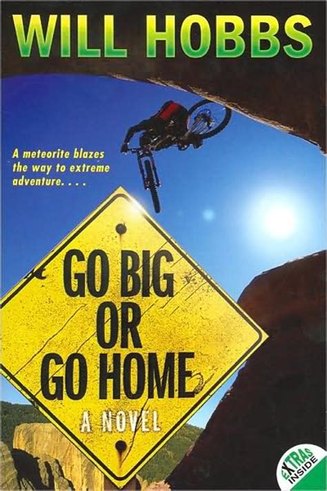 mister k reads go big or go home by will hobbs