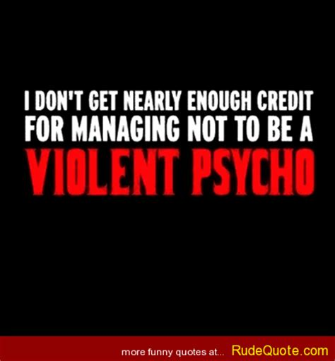 psych quotes psycho quotes quotesgram