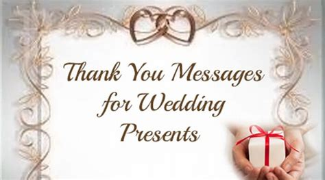 thank you messages for wedding presents thank you messages for wedding presents