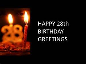 28th Birthday Quotes 28th B Thday Wishes And Greetings Youtube
