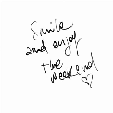 The Weekend Readfrom The Best Of The Best In 3 by Smile And Enjoy The Weekend To Live By
