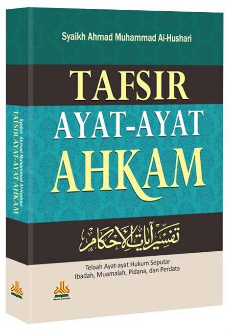 Tafsir Ayat Ayat by Tafsir Ayat Ayat Ahkam Toko Buku Diskon