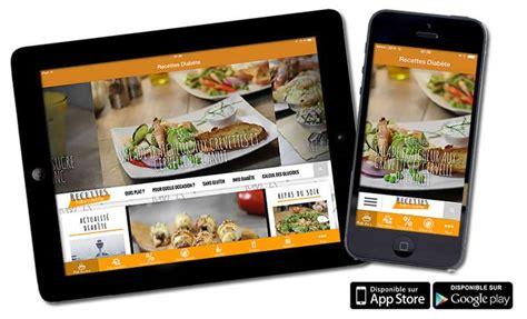 application recette de cuisine l application mobile de recettes pour diab 233 tiques
