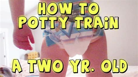 how to potty a two year how to potty a two year