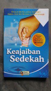 Buku Sedekah Sebagai Bukti Keimanan Dan Penghapus Dosa buku keajaiban sedekah toko muslim title