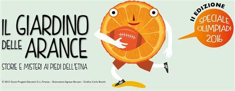giardino delle arance a scuola protagonista l arancia olimpica al via la 2