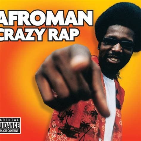 colt rap afroman crazy rap radio edit lyrics musixmatch