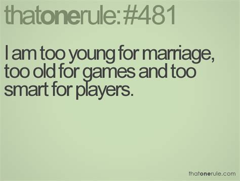 am i to old at sixty to have a beachy look hairstyle i am too young for marriage too old for games and too