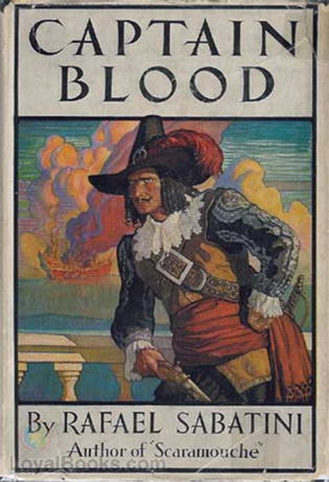 blood a novel books captain blood by rafael sabatini free at loyal books
