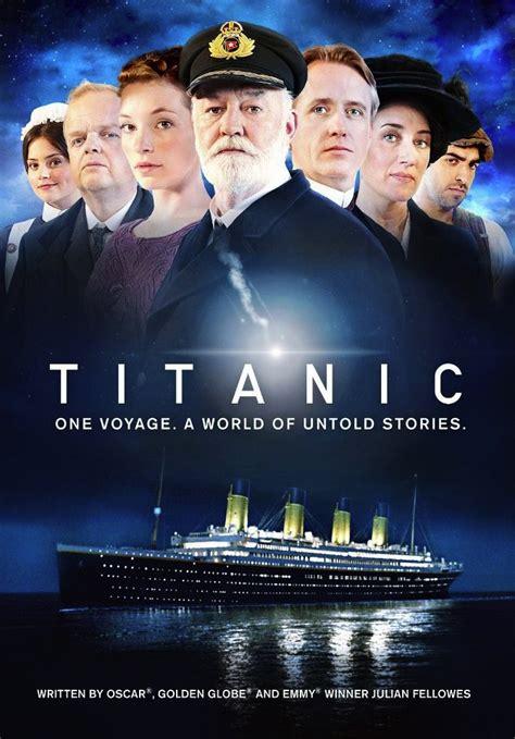 film titanic cast julian fellowes new titanic tv mini series premieres