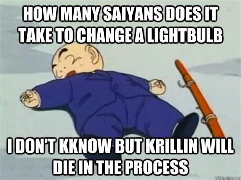 Krillin Meme - how many saiyans does it take to change a lightbulb i don