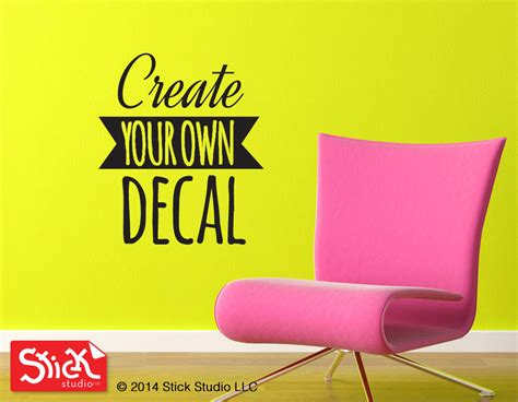 make your own wall stickers create your own wall decal custom vinyl lettering custom