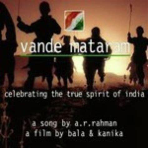 free download mp3 song of ar rahman vande mataram vande mataram song free download ar rahman mp3 kindlatlanta