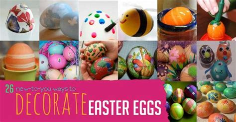 how to decorate easter eggs 26 new ways to create decorated eggs for easter