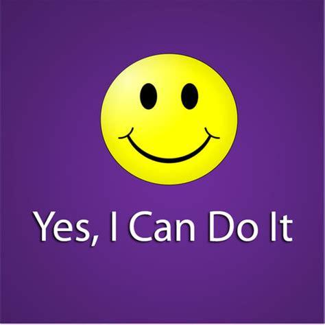 i can do it yes i can do it by i can do it