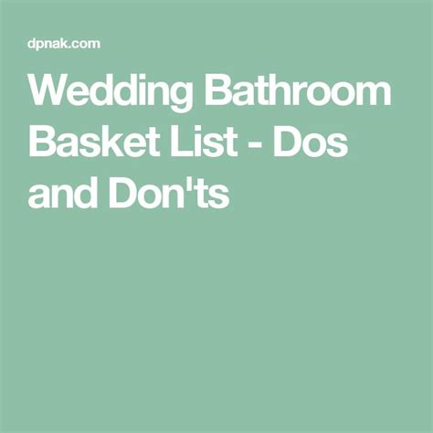 wedding bathroom basket list 25 best ideas about wedding bathroom on pinterest
