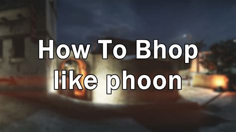How To A by Cs Go How To Bhop In Real Shooting