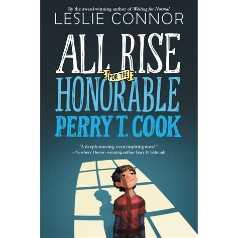 all rise all rise for the honorable perry t cook by leslie connor