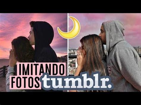 fotos de amor parejas tumblr imitando fotos tumblr en pareja youtube