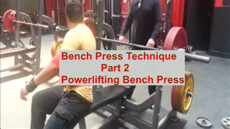 powerlifting bench press technique bench press technique seminar part two nccpt blog