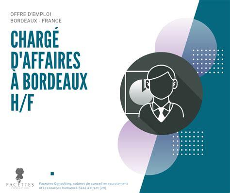 Cabinet De Recrutement Bordeaux by Charg 233 S D Affaires 224 Bordeaux H F Facettes Consulting