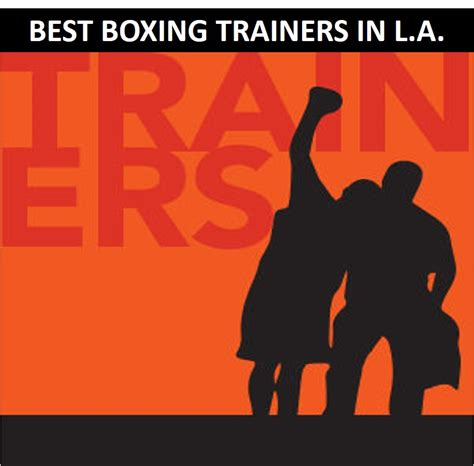 best trainers near me best boxing trainers in los angeles boxing near me