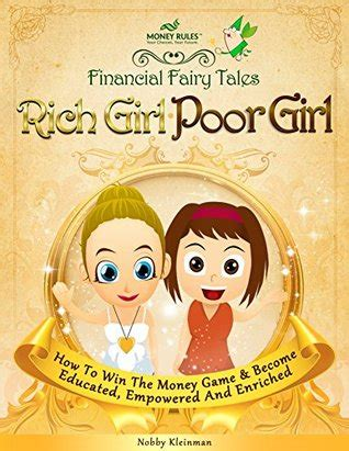 How To Win The Money Game - rich girl poor girl how to win the money game and become educated empowered