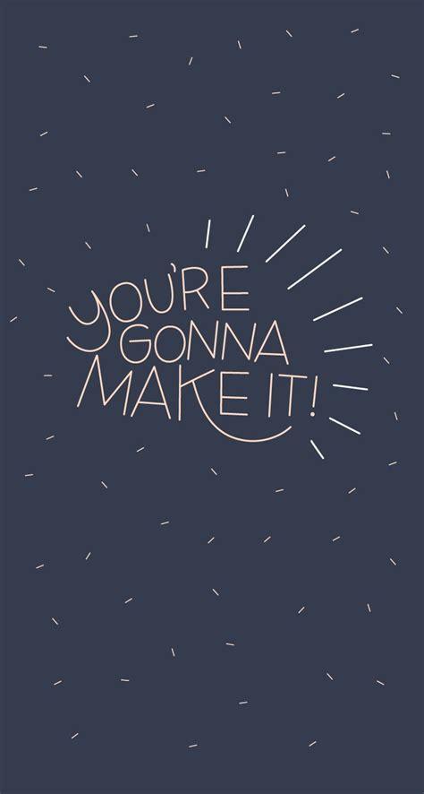 iphone wallpaper quote maker best 25 motivational wallpaper iphone ideas on pinterest