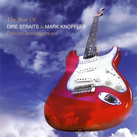 knopfler best albums investigations the best of dire straits