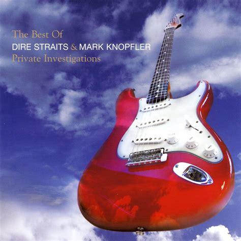 dire straits best album investigations the best of dire straits
