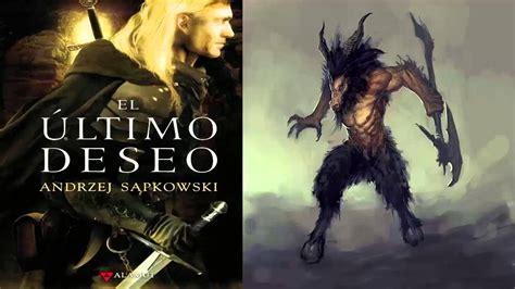 el ltimo deseo 8498890373 el ultimo deseo de andrzej sapkowski parte 14 hablando sobre un libro y las youtube