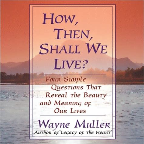 the book of how then shall we live books how then shall we live
