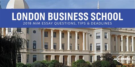 Lbs Mba Gmat by Business School Mim Essay Questions Tips