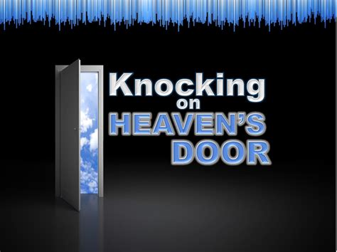 Knocking On Heavens Door knocking on heaven s door matthew 7 7 11