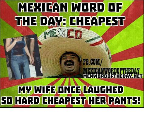 Funny Memes Of The Day - funny mexican word of the day memes of 2017 on sizzle