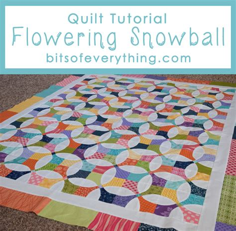 Free Snowball Quilt Pattern by Flowering Snowball Quilt Tutorial Bits Of Everything