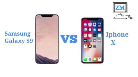 samsung galaxy s9 vs apple iphone x which should you buy