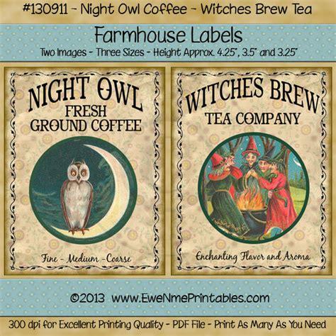 printable tea label printable farmhouse labels pdf file owl coffee witch tea