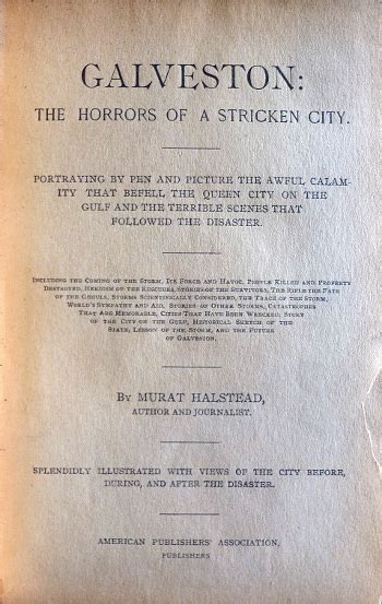 galveston the horrors of a stricken city portraying by pen and picture the awful calamity that befell the city on the gulf and the terrible that followed the disaster classic reprint books galveston the horrors of a stricken city galveston bookshop