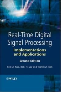 Theory And Applications Of Digital Speech Processing Pdf Rabiner Real Time Digital Signal Processing 2nd Edition Bob H
