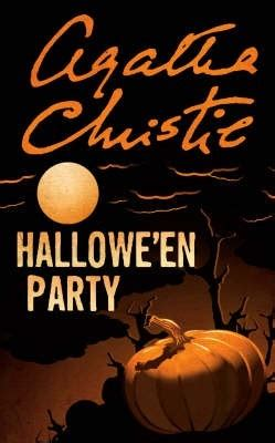 halloween party poirot hallowe en party hercule poirot 36 by agatha christie reviews discussion bookclubs lists