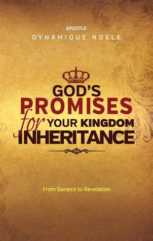 inheritance clinging to god s promises in the midst of tragedy books god s promises for your kingdom inheritance by apostle