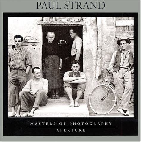 paul strand aperture masters 1597112860 paul strand masters of photography series by paul strand