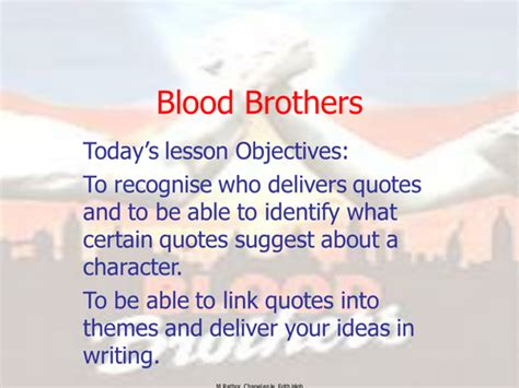 themes and quotes in blood brothers eduqas blood brothers powerpoint for full term by