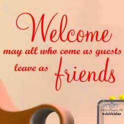 welcome friends wall art sticker quote kitchen decor windsor home stickers quotes and sayings