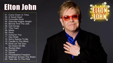 elton john songs best songs of elton john elton john greatest hits full
