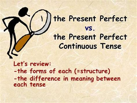 present perfect continuous ticleando present perfect vs present perfect continuous authorstream