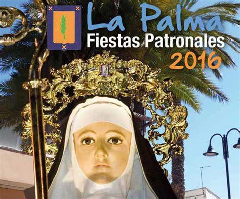 fiestas patronales de la palma de las tables la palma celebra sus fiestas patronales ayuntamiento de